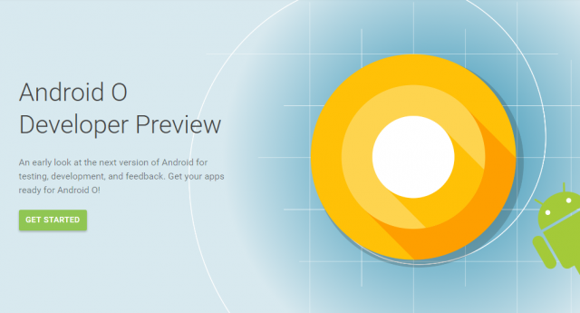 Анонсирован Android O Developer Preview